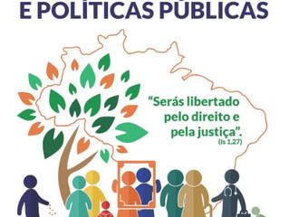 Campanha de Fraternidade 2019 - Fraternidade e Políticas Públicas