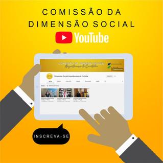 Comissão da Dimensão Social disponibiliza canal no youtube