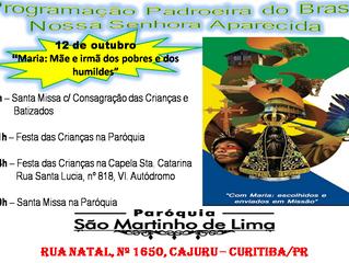 12 de Outubro - Programação Padroeira do Brasil Nossa Senhora Aparecida