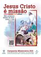 """Outubro, mês missionário, tem como tema """"Jesus Cristo é Missão"""""""
