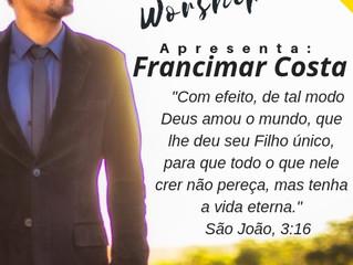 Francimar Costa, com a graça de Deus estará conosco na próxima Terça Feira no PPW