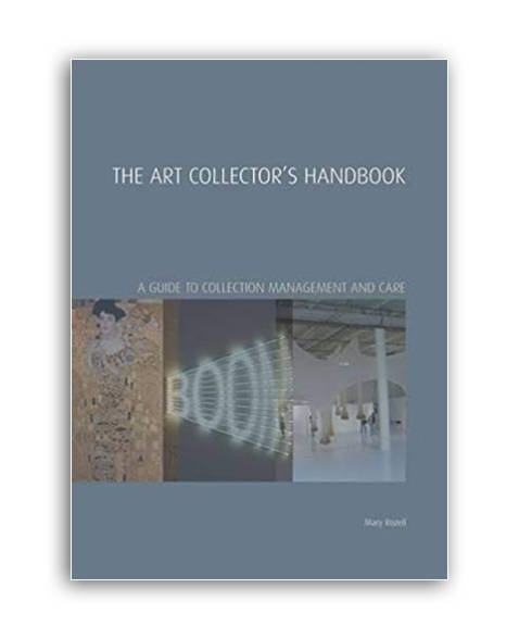 The Art Collector's Handbook