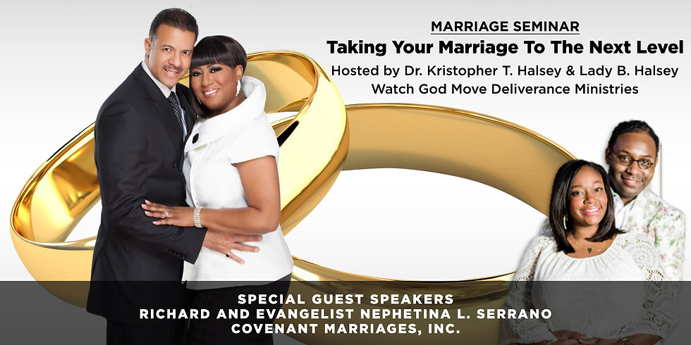 MARRIAGE SEMINAR - Taking Your Marriage To The Next Level