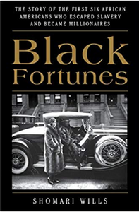 Black Fortunes by Shomari Wills
