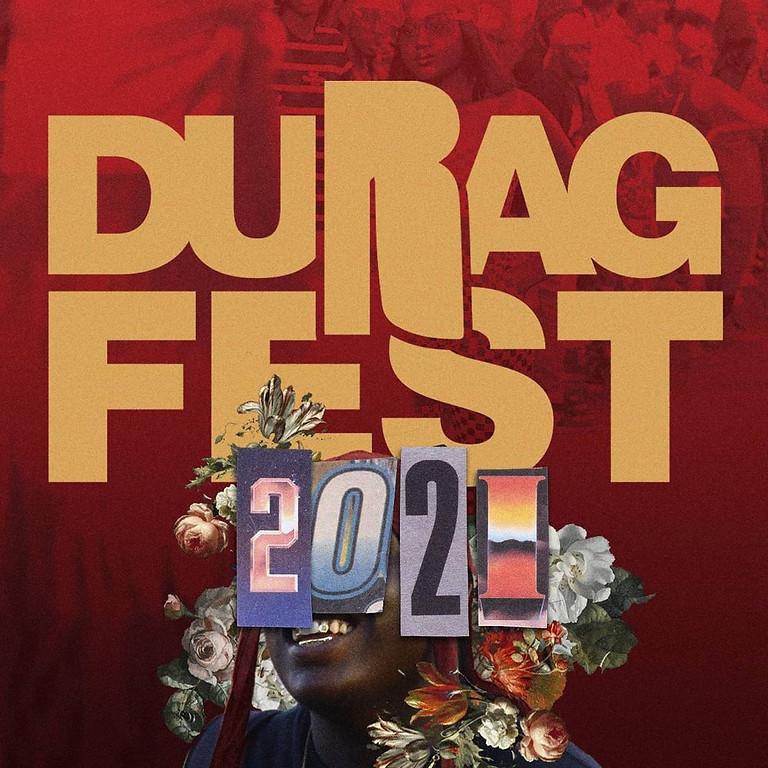 DuRag Fest 2021