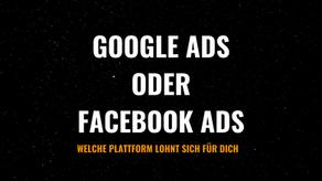 Google Ads oder Facebook Ads