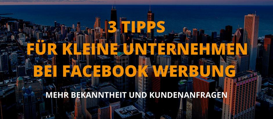 3 Tipps wie kleine Unternehmen von Facebook Werbung profitieren - mit Beispielen