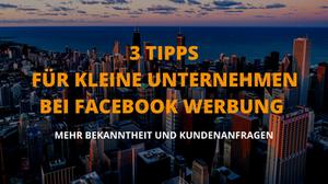 Tipps - Facebook Werbung für kleine Unternehmen