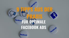 Facebook Ads optimieren - 9 Tipps aus der Praxis