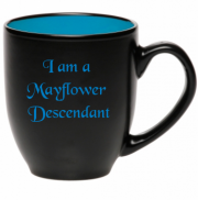 I am a Mayflower Descendant   16 oz Bistro Mug