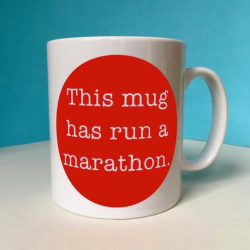This Mug has Run a Marathon Mug