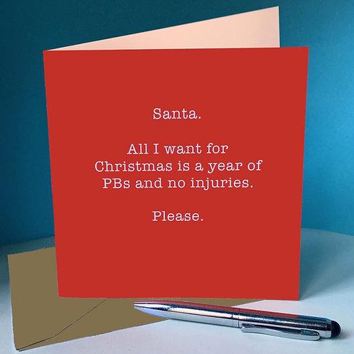 Santa, all I want is a year of PBs and no injuries Card