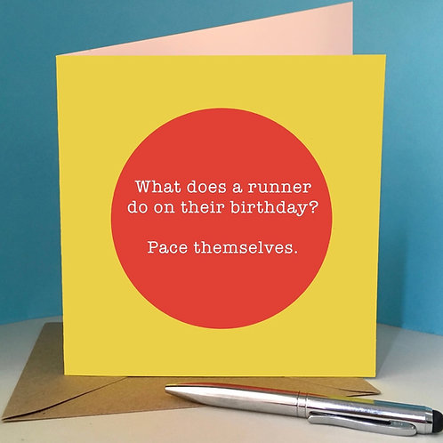 Birthday Runner - 'Pace themselves' card