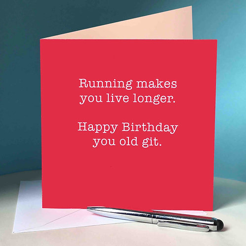 Happy Birthday Running Makes You Live Longer Card