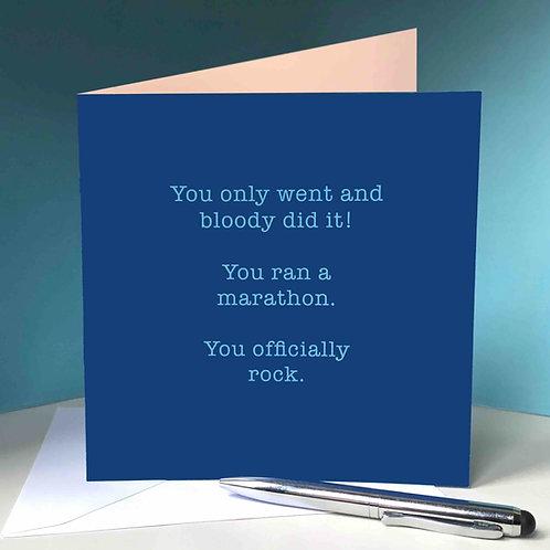 You officially rock marathon card
