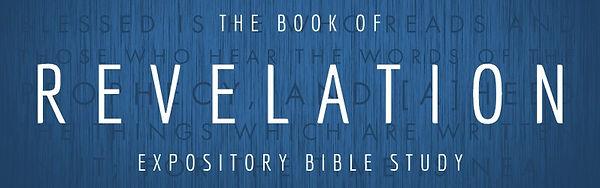 Revelation Expository Bible Study Rocklin CA