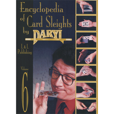 Encyclopedia of Card Sleights Volume 6