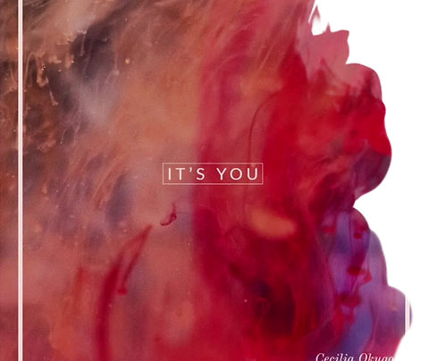 Its You Downloadable Album by Cecilia Okugo