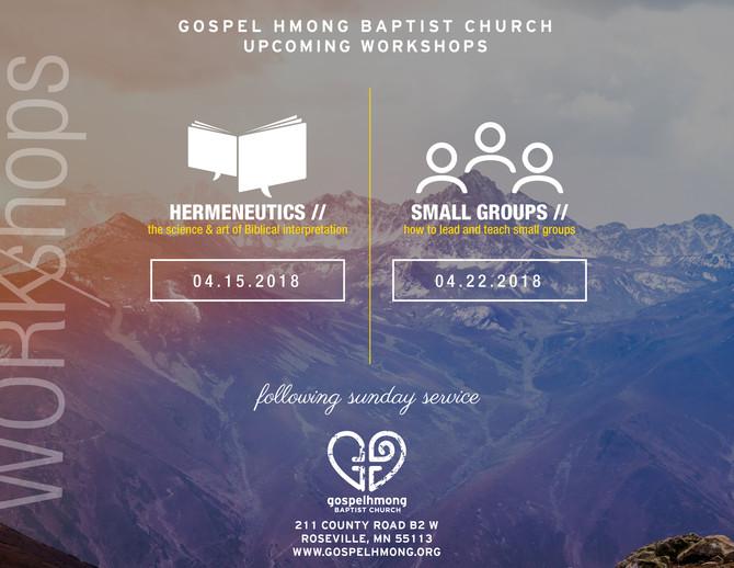 Upcoming workshops: Hermenuetics & Small Group