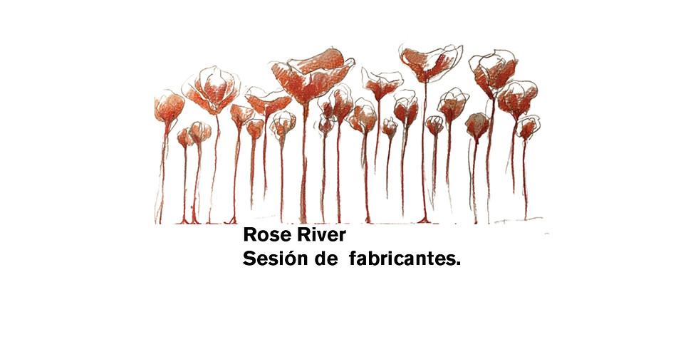 Rose River Sesión de  fabricantes