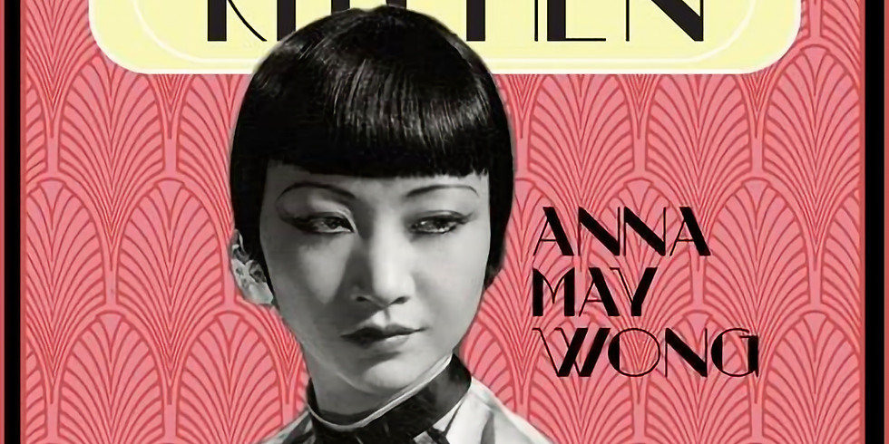 Hollywood Kitchen w/ Anna May Wong