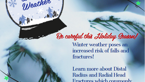 Winter Weather: Distal Radius and Radial Head Fractures