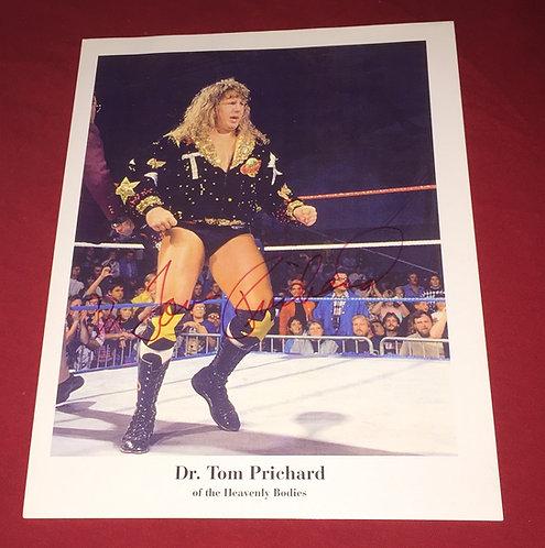Dr. Tom Prichard Autographed Wrestling Promo Photo