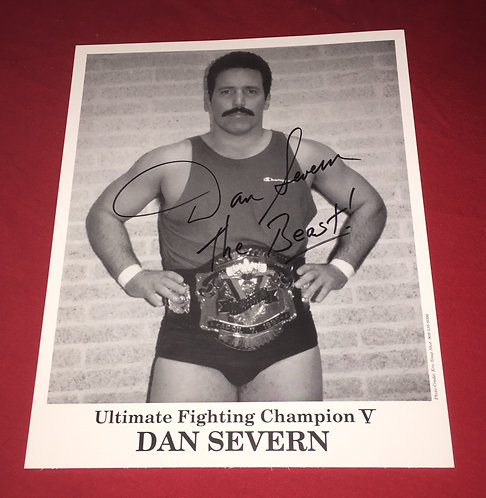 "Dan ""The Beast"" Severn Autographed 8x10 Promo Photo - UFC Belt"