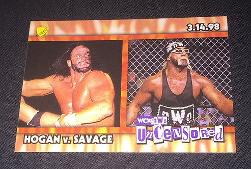 Hulk Hogan -vs- Randy Savage WCW/nWo Uncensored Wrestling Trading Card