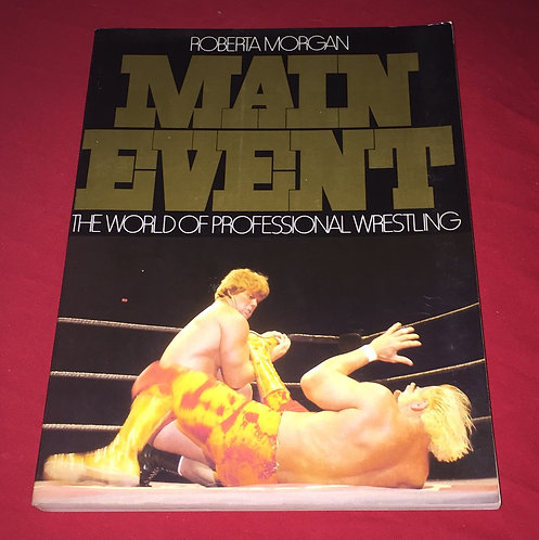 Wrestling Main Event Book - The World of Professional Wrestling (1979)