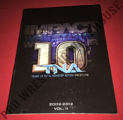 TNA IMPACT 10th Anniversary Program - Autographed by Aries,Tara,Storm,Chavo,Etc
