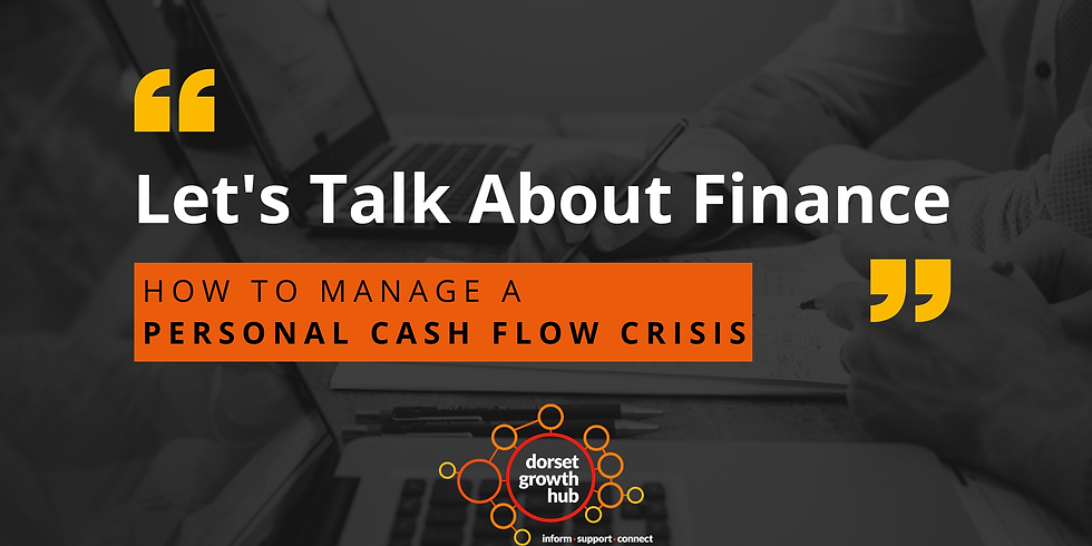 Let's Talk About Finance- How to Manage a Personal Cash Flow Crisis