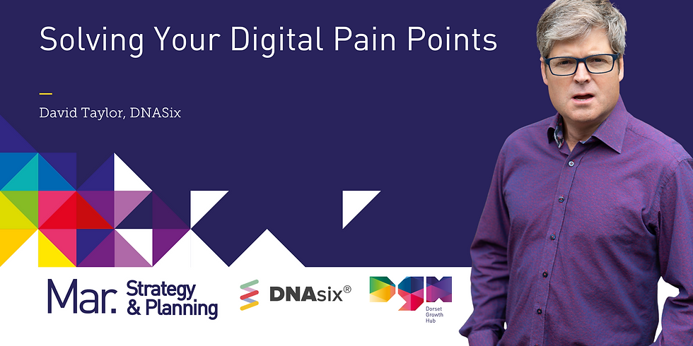 Solving Your Digital Pain Points with David Taylor