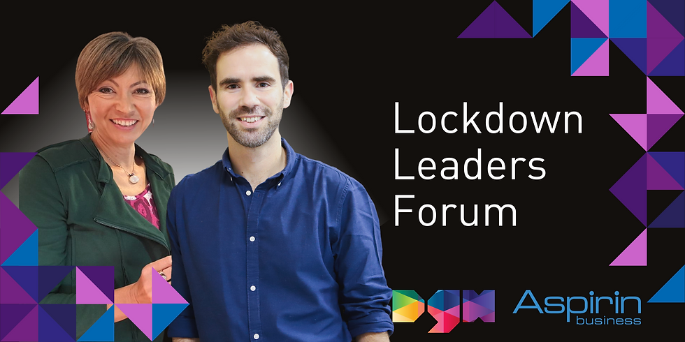 Lockdown Leaders Forum