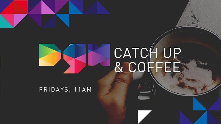 DGH Catch Up & Coffee - Dorset Growth Hub