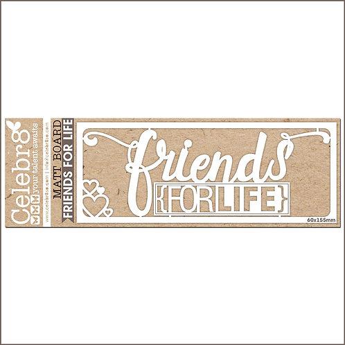 Celebr8 - Friends for Life