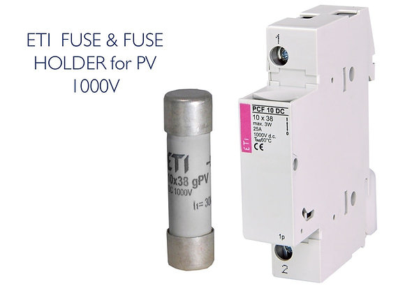 ETI DC FUSE AND HOLDER 20A/25A 1000V