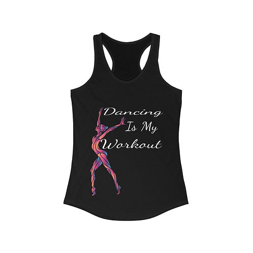 Dancing is my Workout Tank Top