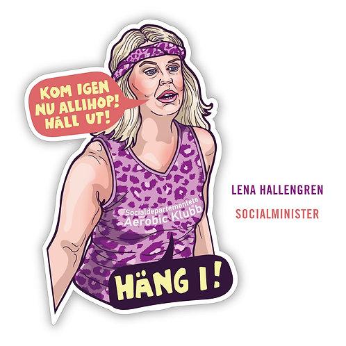 Motivation Sticker - Lena Hallengren