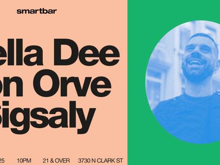 MELLA DEE / JON ORVE / SIGSALY @SMARTBAR