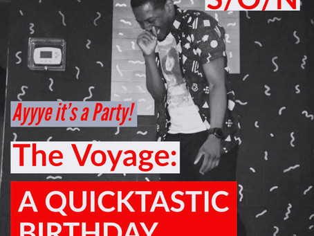 (S/O/N) THE VOYAGE: A QUICKTASTIC BIRTHDAY