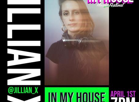 JILLIAN X LIVE STREAM SET @MYHOUSEMUSICFEST