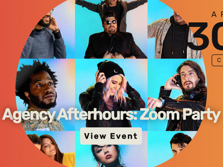 AGENCY AFTERHOURS ZOOM PARTY