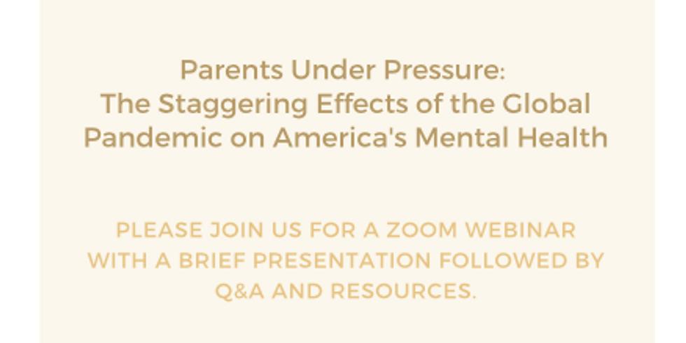 Parents Under Pressure Zoom Webinar