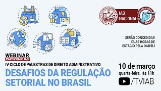 Desafios da regulação setorial no Brasil