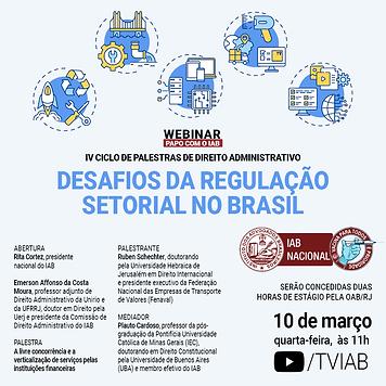 Desafios da regulação setorial no Bras