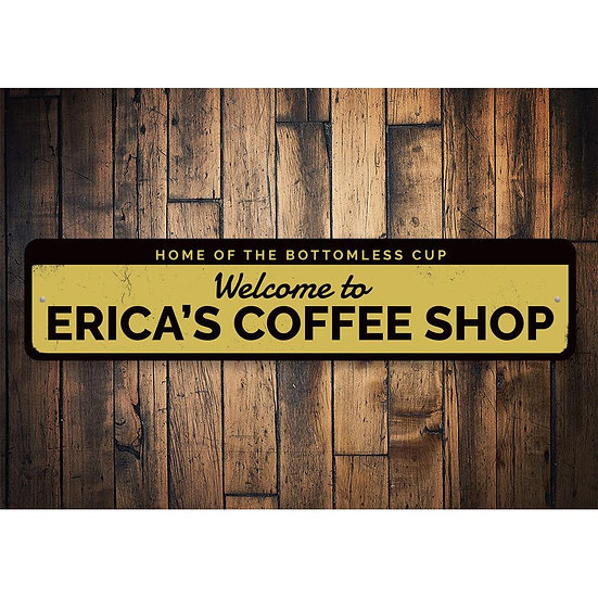Customized Coffee Shop Welcome Sign