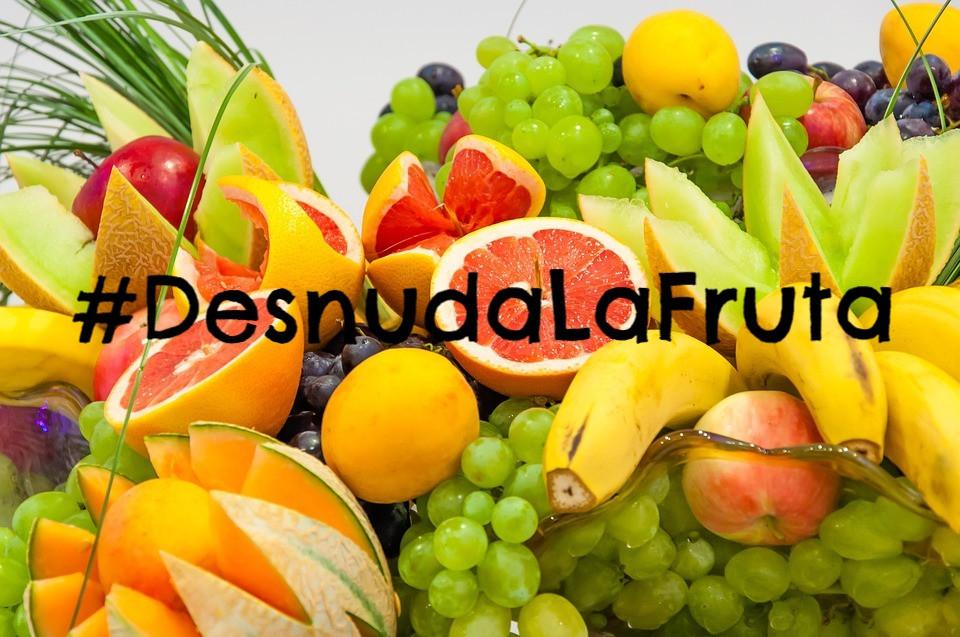 Desnuda la Fruta