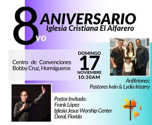 8° Aniversario de Iglesia Cristiana El Alfarero