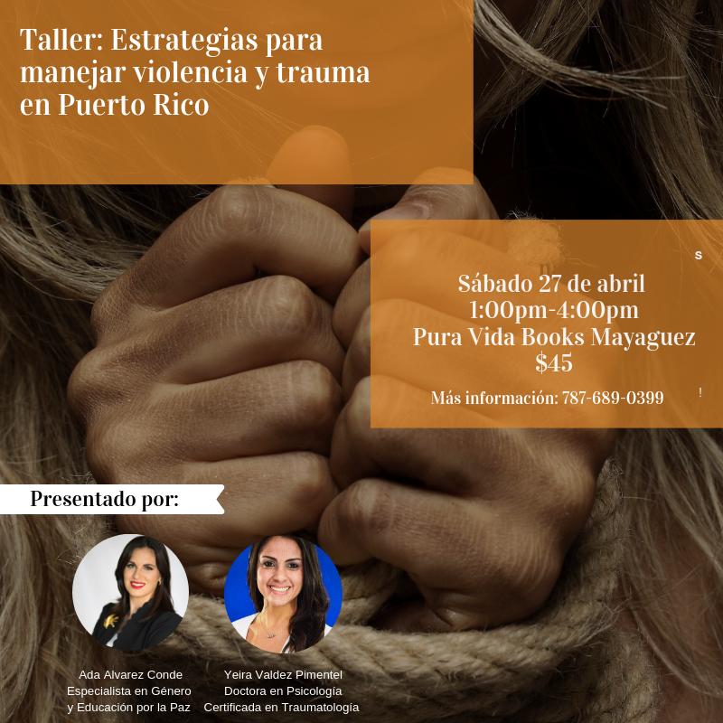 Taller: Estrategias para manejar violencia y trauma en PR